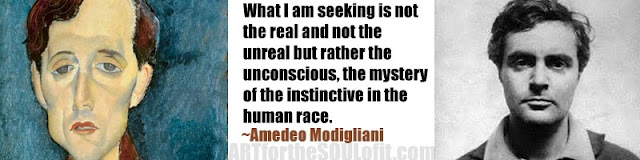 amedeo modigliani quote what i am seeking is not the real...