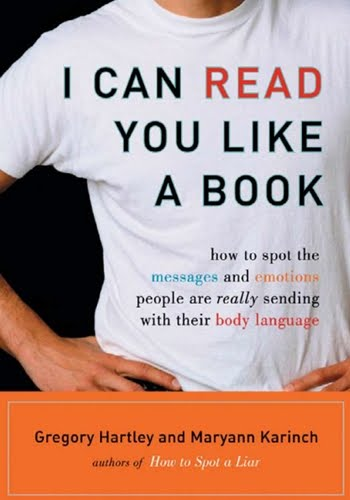 I Can Read You Like a Book by Gregory Hartley and Maryann Karinch 2007 PDF eBook