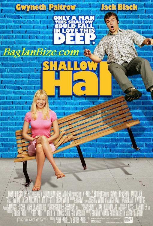 Hal Nông Cạn - Shallow Hal - 2001