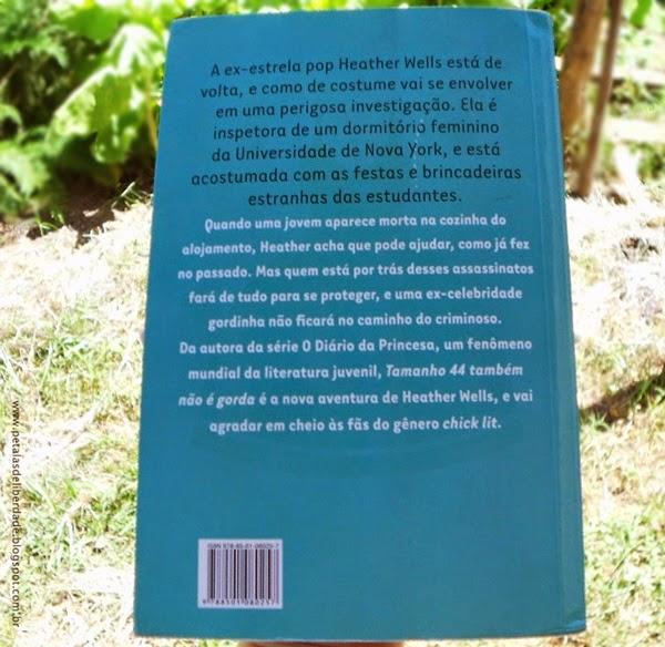 contracapa, Tamanho 44 também não é gorda, Meg Cabot, Galera Record, livro, resenha, crítica, trechos, quote, onde comprar, sinopse