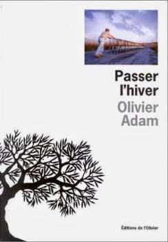 Passer l'hiver - Olivier Adam