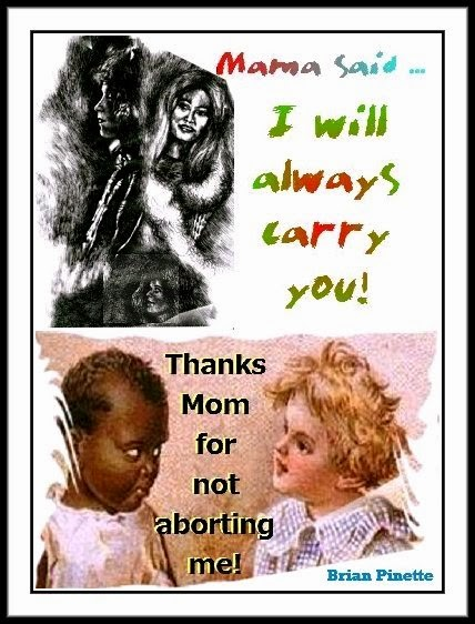 I will always carry you! Thanks Mom for not aborting me by Brian Pinette [Kindle]  99¢