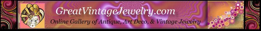 Great Vintage Jewelry-Antique Art Deco Designer Vintage Jewelry