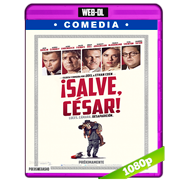 ¡Salve, César! (2016) WEB-DL 1080p Audio Ingles 2.0 Subtitulada