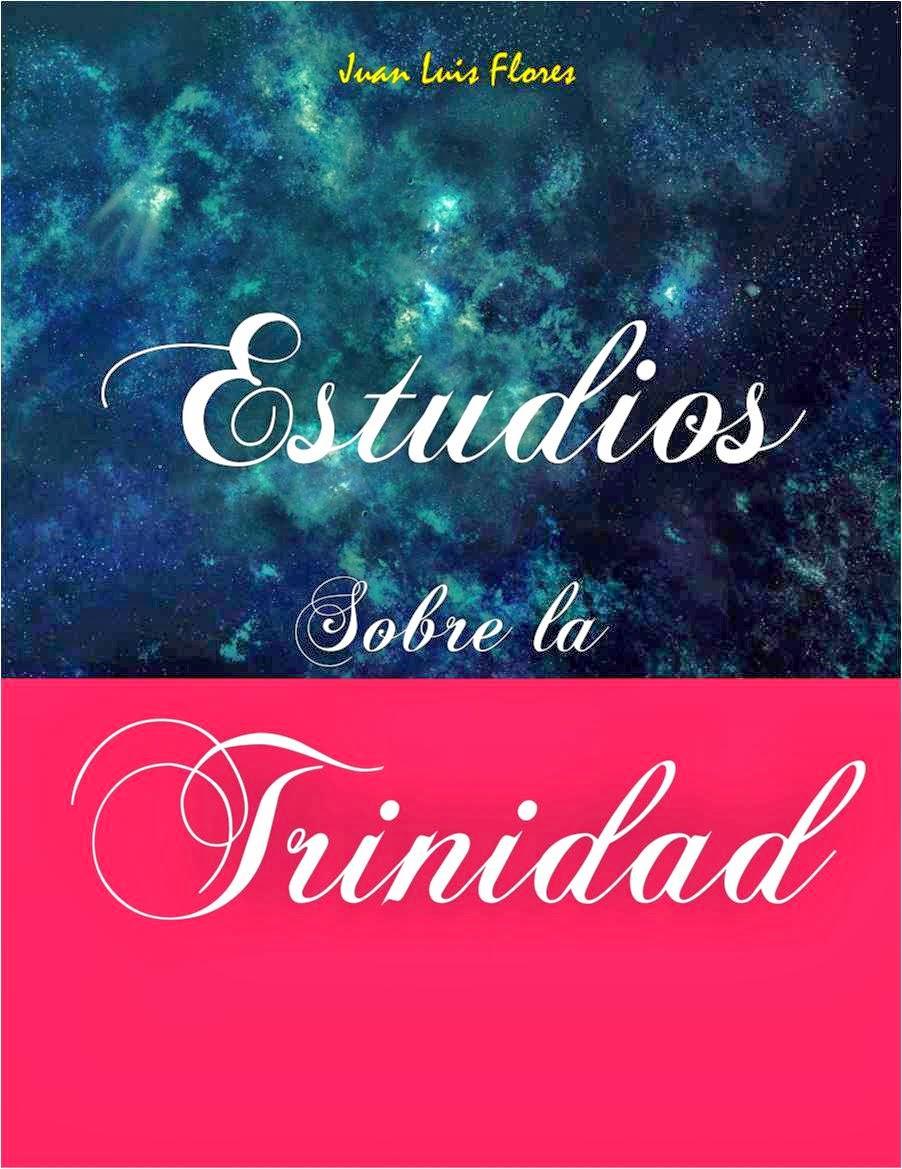 Estudios sobre la Trinidad de J. L. Flores