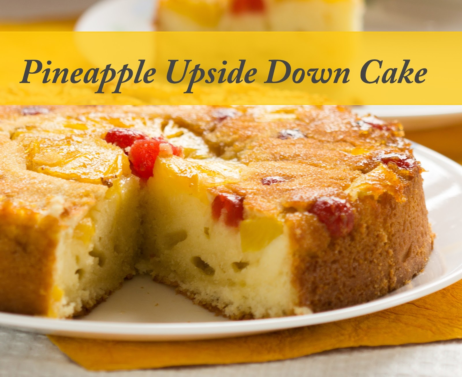 Caramelized Pineapple Upside Down Cake