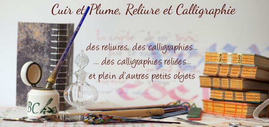 Cuir et Plume, Reliure et Calligraphie