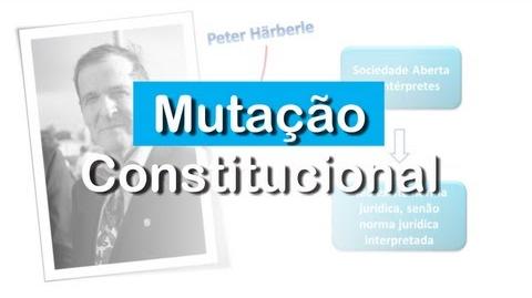 O que é a Mutação Constitucional