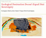 Ecological Destruction Doesn't Equal Dine' Sovereignty