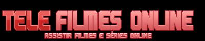Tele Filmes Online - Assistir Filmes e Sèries Online