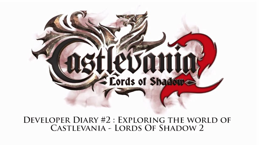Castlevania: Lords Of Shadow 2 - Developer Diary #2 - weknowgamers