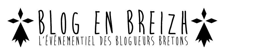 Blog en Breizh - l'événementiel pour blogueurs bretons