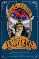 the girl who soared over fairyland and cut the moon in two by catherynne m. valente book cover