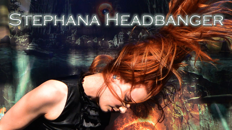 Stephana Headbanger