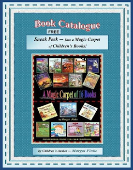 Margot's BOOK CATALOGUE -   EMAIL for YOUR FREE COPY -  mfinke@frontier.com