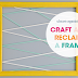 UHeart Organizing:  Craft & Reclaim a Frame