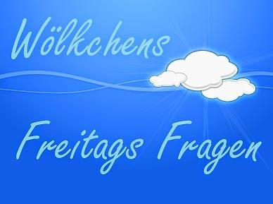 http://woelkchens-buecherwelt.blogspot.de/2014/09/aktion-wolkchens-freitags-fragen-62.html