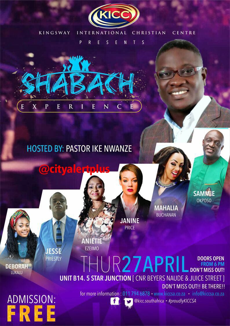 "KICC SA ""Shabach Experience 2017"" Thu 27th April 2017"