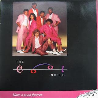 THE COOL NOTES - HAVE A GOOD FOREVER (1985)
