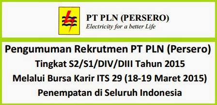 Lowongan Kerja Terbaru PT PLN (Persero) Tingkat S2/S1/DIV/DIII 2015 di Seluruh Indonesia