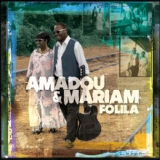 Amadou & Mariam - Folila 2012