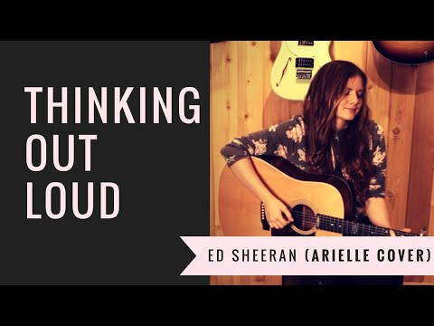 thinking out loud by ed sheeran