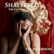 Shattered - Book 3 of The Lilly Reed Series