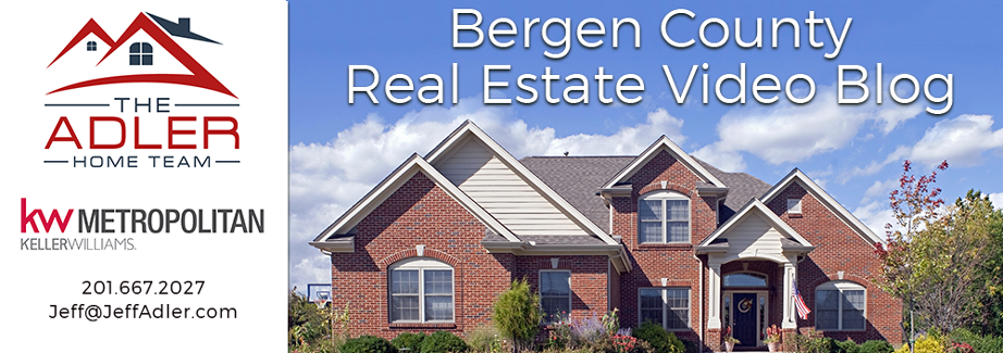 Bergen County Real Estate Video Blog with Jeff & Debra Adler