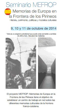 Memorias de Europa en la Frontera de los Pirineos