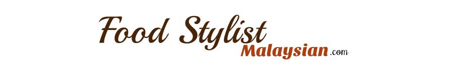 Food Stylist Malaysian
