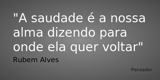 Frase de Rubem Alves