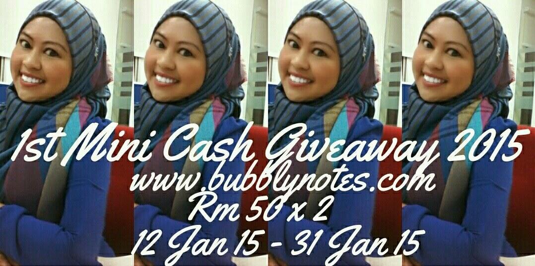 http://www.bubblynotes.com/2015/01/1st-mini-cash-giveaway-2015.html?m=1