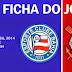 Ficha do jogo: Bahia 1x0 Corinthians - Copa do Brasil 2014