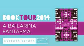 Book Tour A Bailarina Fantasma