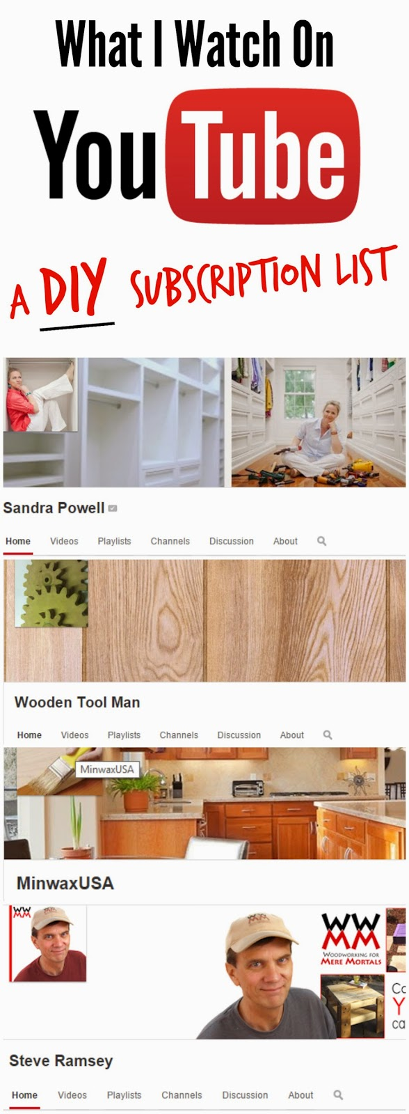 My list of the best You Tube channels for a DIY lover to subscribe to.