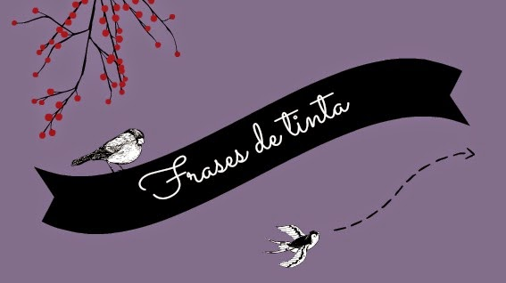 http://frasesdetinta.blogspot.com