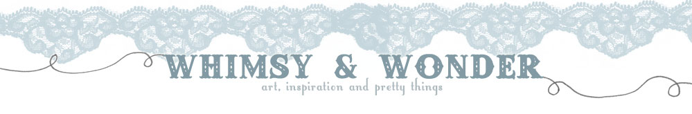 whimsy and wonder