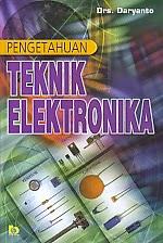 toko buku rahma: buku PENGENTAHUAN TEKNIK ELEKTRONIKA, pengarang daryanto, penerbit bumi aksara