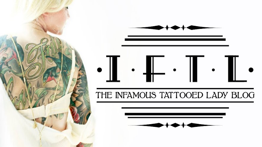 THE INFAMOUS TATTOOED LADY