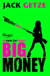 http://thepaperbackstash.blogspot.com/2014/03/big-money-by-jack-getze.html