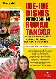 Bisnis Sampingan Untuk Ibu Rumah Tangga