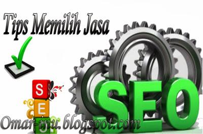 Tips Memilih Jasa Seo