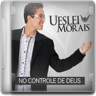 Uesley Moraes - No controle de Deus 2010