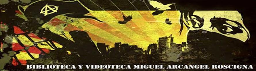 Biblioteka y Videoteka: Miguel Arcangel Roscigna