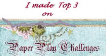 I was int the top 3 in the Paperplay chall.# 31 and #36!
