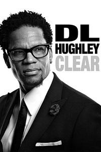 Watch D.L. Hughley: Clear Online Free in HD