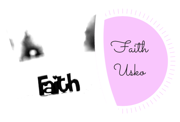 Faith / Usko