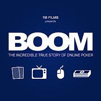 BOOM La increíble y verdadera historia del póker online
