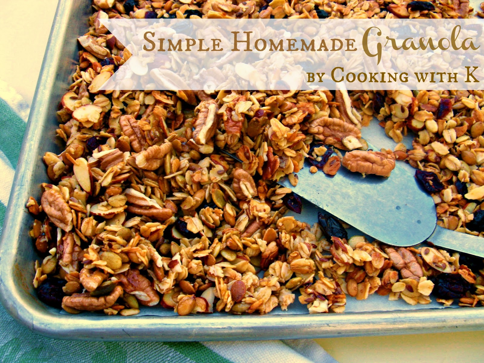 Cooking with K - Southern Kitchen Happenings: Simple Homemade Granola