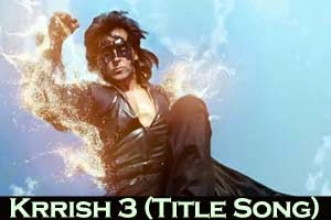 Krrish 3 (Title Song)